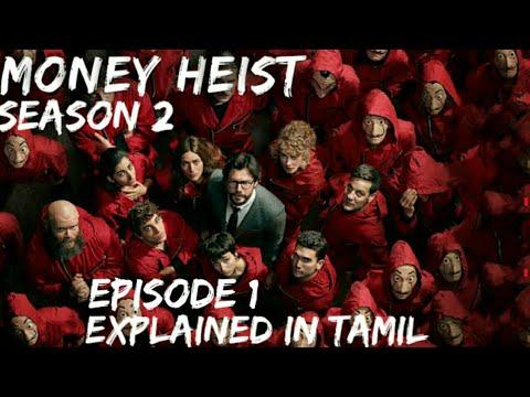 MONEY HEIST | SEASON 2 | EPISODE 1 | EXPLAINED IN TAMIL...