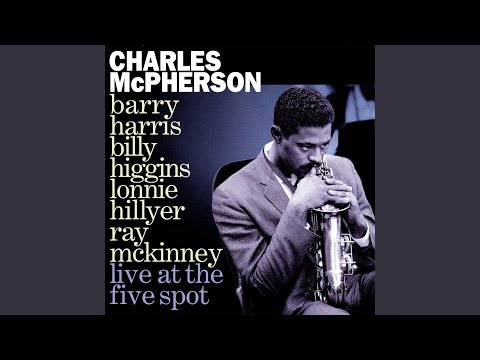 Charles McPherson — Live at the Five Spot