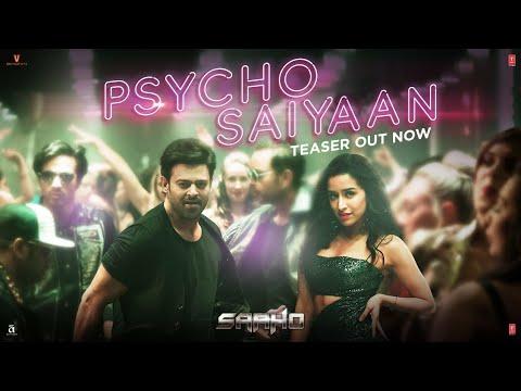 Psycho Saiyaan Teaser (Hindi) Saaho  Prabhas,Shraddha Kapoor, Neil Nitin Mukesh   Tanishk B,Dhvani B
