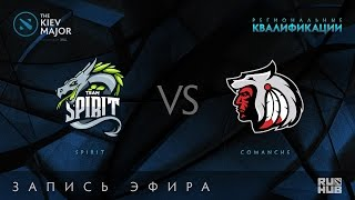Spirit vs Comanche, Kiev Major Quals СНГ [Lex, Nexus]