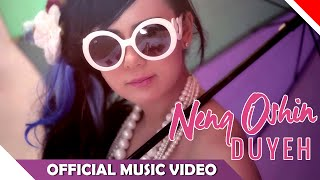 Neng Oshin - Duyeh - Official Music Video - NAGASWARA