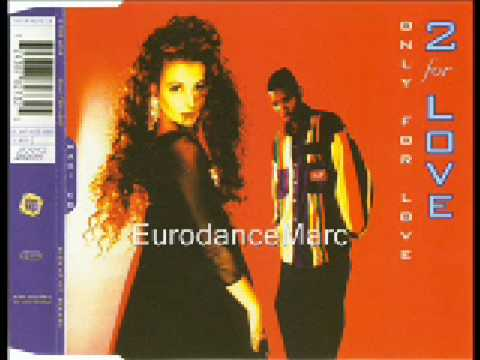 EURODANCE: 2 For Love - Only For Love (Long)