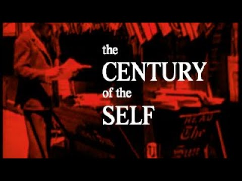 The Century of the Self (Adam Curtis, 2002)