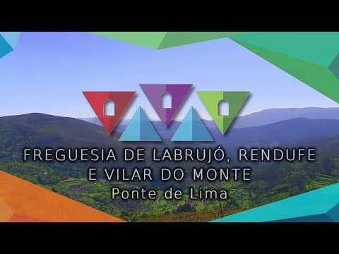 Freguesia de Labrujó, Rendufe e Vilar do Monte