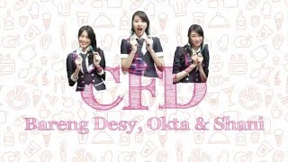 Video Desy, Okta, & Shani JKT48 Team T #CFD Eps 3 MP3, 3GP, MP4, WEBM, AVI, FLV Januari 2019