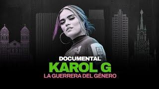 Karol G: La Guerrera del Género (Documental)