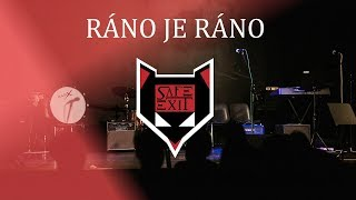 Video SAFE EXIT | RÁNO JE RÁNO