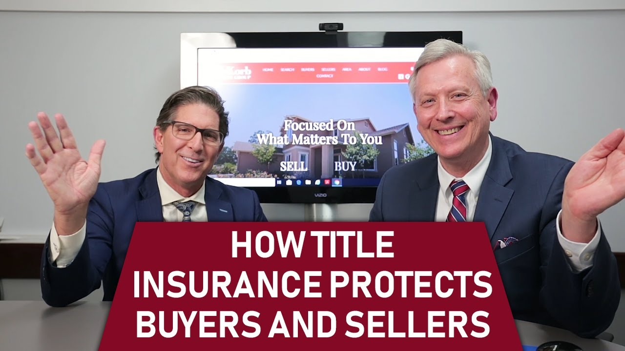 How Title Insurance Protects Buyers and Sellers