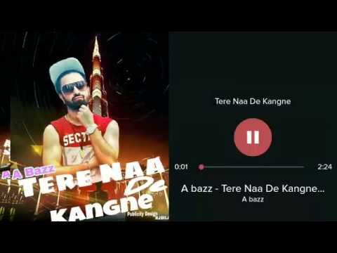 Video A bazz - Tere Naa De Kangne | Audio Song | publicity Design Rjbilal Rj Music Recor | New Song 2018 download in MP3, 3GP, MP4, WEBM, AVI, FLV January 2017