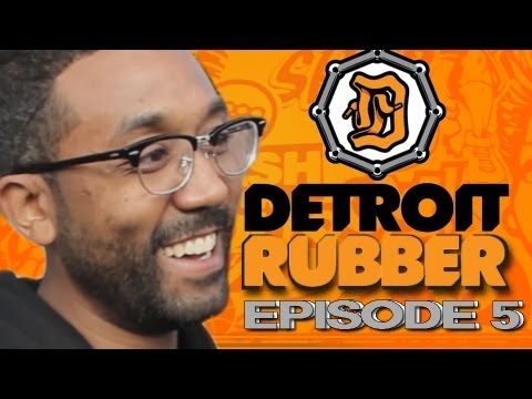0 Detroit Rubber: Episode 5