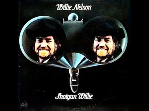 Shotgun Willie (1973) (Song) by Willie Nelson