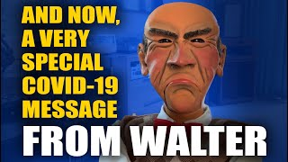 Video And Now, A Very Special COVID-19 Message From Walter   JEFF DUNHAM download in MP3, 3GP, MP4, WEBM, AVI, FLV January 2017