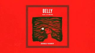 Belly - Barely Sober (feat. Lil Wayne)