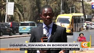 Uganda, Rwanda in border row