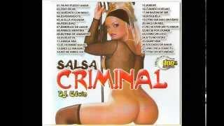 SALSA CRIMINAL 1 CON TIPS DJ EDWIN EL VERDADERO