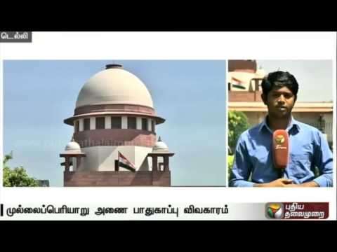 Live-report-TN-govt-withdraws-plea-for-CRPF-security-at-Mullaperiyar-dam