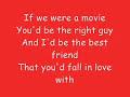 Lyrics If we were a movie Hannah Montana