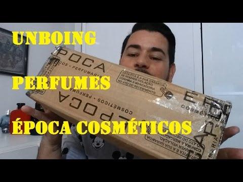 Unboxing Epoca Cosméticos + Perfumes Favoritos