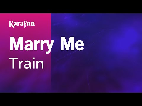 Karaoke Marry Me - Train *