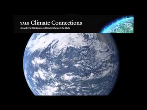 Yale Climate Connections Launches New Climate Series on NPR Stations