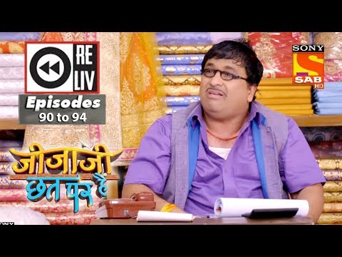 Weekly Reliv - Jijaji Chhat Per Hai - 14th May to 18th May 2018 - Episode 90 to 94