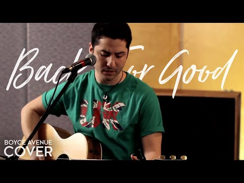 Take That - Back For Good (Boyce Avenue Acoustic Cover) On Spotify & Apple