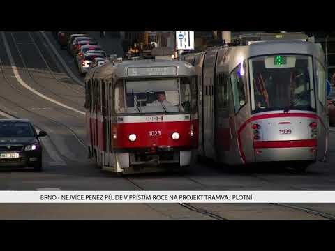 TV Brno 1: 22.11.2017 Nejvíce peněz půjde v příštím roce na projekt Tramvaj Plotní