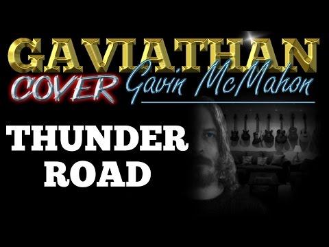 Thunder Road\' Gavin McMahon Bruce Springsteen Cover(Chords/Lyrics ...