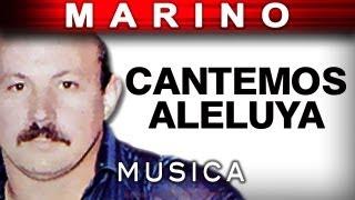 Cantemos Aleluya (musica) - Stanislao Marino