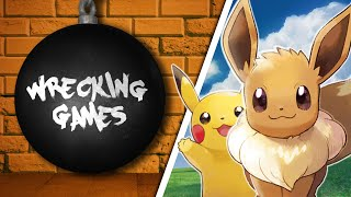 WRECKING GAMES #12 - Pokémon Let's Go (feat. Tachi)