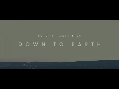 Flight Facilities - Down To Earth (The Album)