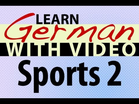 Learn German with Video – Sports 2