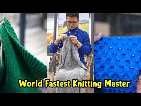 Fastest Knitting Master In The World | Extraordinary knitting skills