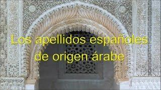 Video Apellidos Españoles de Origen Árabe MP3, 3GP, MP4, WEBM, AVI, FLV Juni 2019