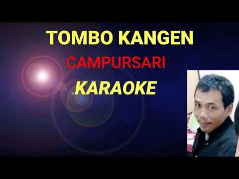 TOMBO KANGEN - CAMPURSARI