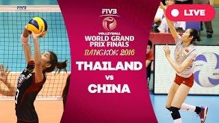 Video Thailand v China - Finals: 2016 FIVB Volleyball World Grand Prix MP3, 3GP, MP4, WEBM, AVI, FLV Desember 2017