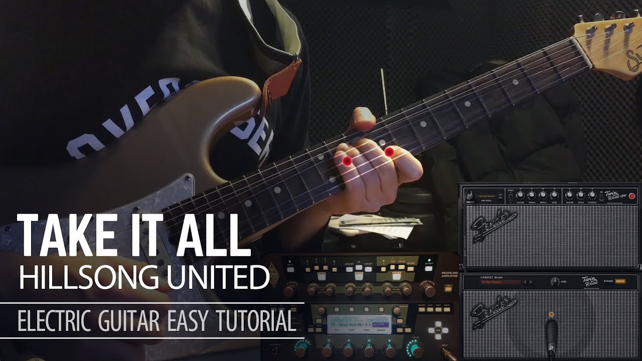 Take it all – Hillsong united – Electric Guitar Easy Tutorial