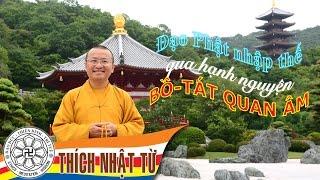 Đạo Phật nhập thế qua hạnh nguyện bồ tát Quan Âm