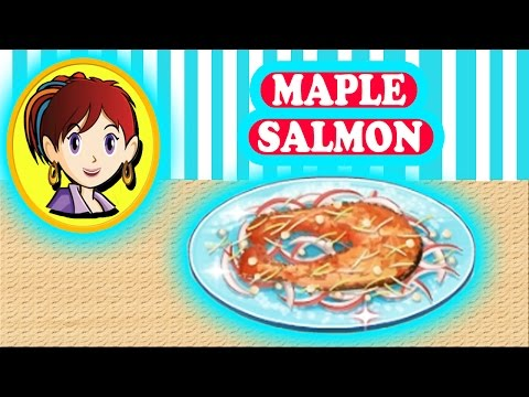 Sara's Cooking Class : ❤  Maple Salmon Gameplay Cooking Games ❤