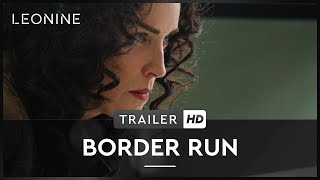 Nonton Border Run   Trailer  Deutsch German  Film Subtitle Indonesia Streaming Movie Download