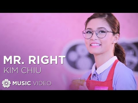 Mr. Right - Kim Chiu (Music Video)