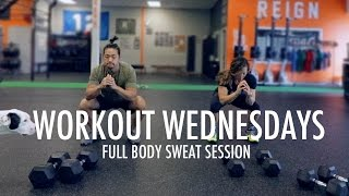 Full Body Workout Sweat Session | Workout Wednesdays Ep. 1
