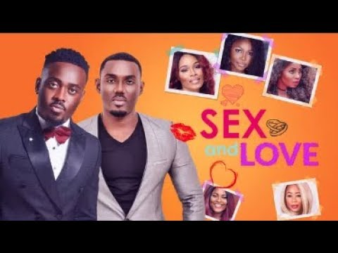 SEX & LOVE  - Latest 2018 Nigerian Nollywood Drama Movie (20 min preview)