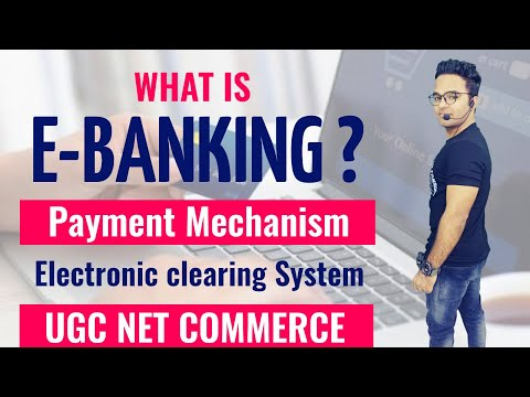 All About E-Banking || Payment Mechanism in banking || ECS || Ugc Net Commerce 2020