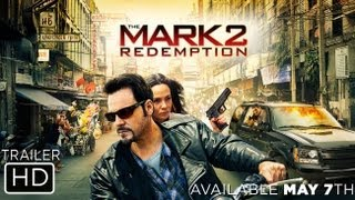 Nonton The Mark 2: Redemption - Official Trailer Film Subtitle Indonesia Streaming Movie Download