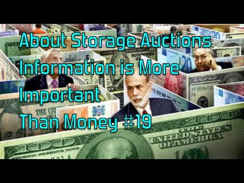 """About Storage Auctions Information Is More Important Than Money!!!""  Glendon007"