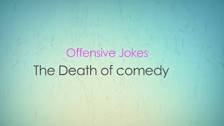 Video (offensive Jokes) The Death of Comedy MP3, 3GP, MP4, WEBM, AVI, FLV April 2017