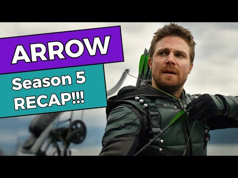 Arrow - Season 5 RECAP!!!
