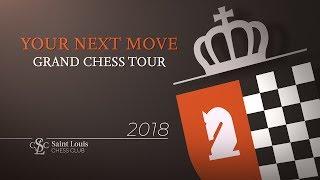 Video 2018 Your Next Move Grand Chess Tour: Day 4 MP3, 3GP, MP4, WEBM, AVI, FLV Juni 2018