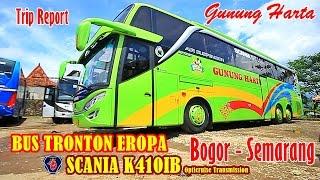 Video Naik Bus TRONTON PREMIUM SCANIA K410IB GUNUNG HARTA | Bogor-Semarang MP3, 3GP, MP4, WEBM, AVI, FLV Mei 2017